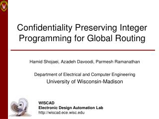 Confidentiality Preserving Integer Programming for Global Routing