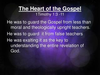 The Heart of the Gospel 1Timothy 1:3 -11