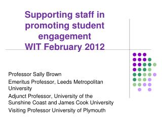 Supporting staff in promoting student engagement WIT February 2012