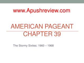 American Pageant Chapter 39