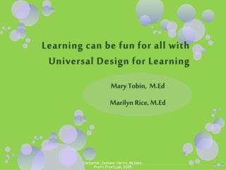 Learning can be fun for all with Universal Design for Learning