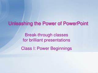 Unleashing the Power of PowerPoint