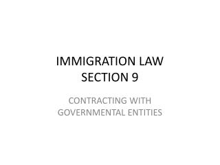 IMMIGRATION LAW  SECTION 9