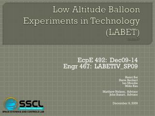 Low Altitude Balloon Experiments in Technology (LABET) Version IV