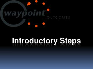Introductory Steps