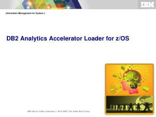 DB2 Analytics Accelerator Loader for z/OS
