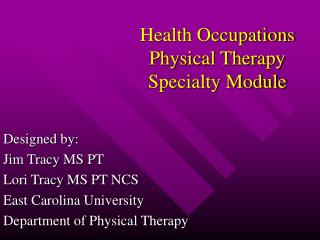 Health Occupations Physical Therapy Specialty Module