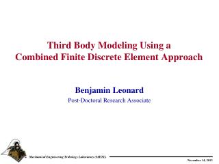 Third Body Modeling Using  a  Combined  Finite Discrete Element  Approach