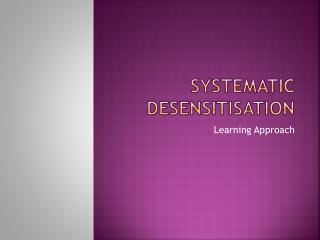 Systematic desensitisation