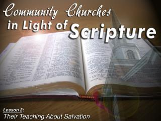 Lesson 3 : Their Teaching About Salvation
