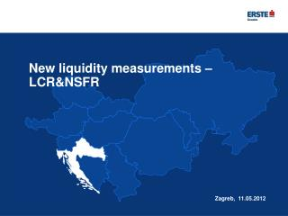 New liquidity measurements – LCR&NSFR