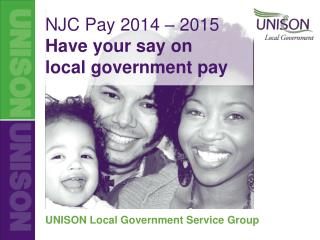 NJC Pay 2014 – 2015 Have your say on  local government pay