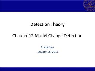 Detection Theory Chapter 12 Model Change Detection