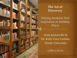 The Art of Discovery Helping Students Find Inspiration in Unlikely Places