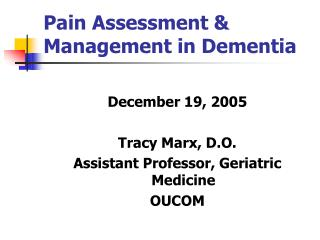 Pain Assessment & Management in Dementia
