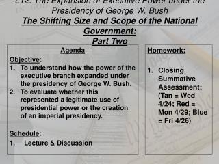 L12:  The Expansion of Executive Power under the Presidency of George W. Bush