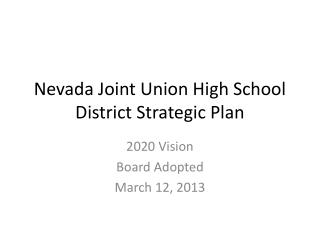 Nevada Joint Union High School District Strategic Plan