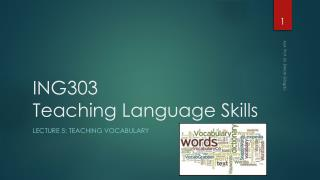 ING303  Teaching  Language  Skills