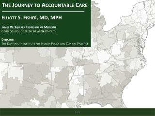 The Journey to Accountable Care