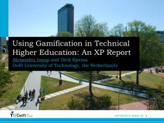 Using Gamification in Technical Higher Education: An XP Report