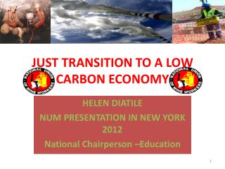 JUST TRANSITION TO A LOW CARBON ECONOMY