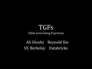 TGFs Table Generating Functions