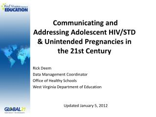 Communicating and Addressing Adolescent HIV/STD & Unintended Pregnancies in the 21st Century