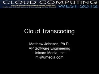 Cloud Transcoding