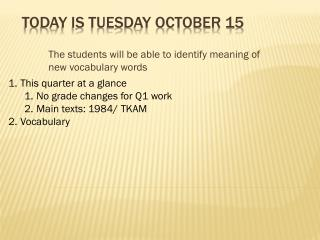 Today is  Tuesday  October  15