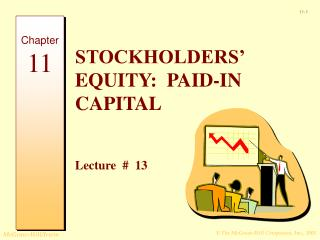 STOCKHOLDERS' EQUITY:  PAID-IN CAPITAL  Lecture  #  13