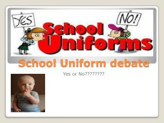 School Uniform debate