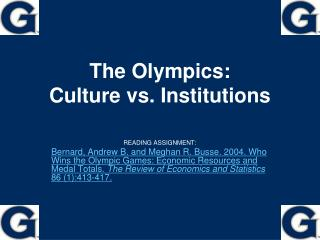 The Olympics: Culture vs. Institutions