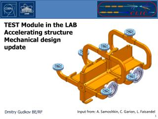 TEST Module in the LAB Accelerating structure  Mechanical design update