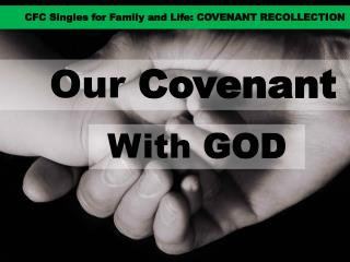 Our  Covenant