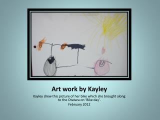 Art work by Kayley