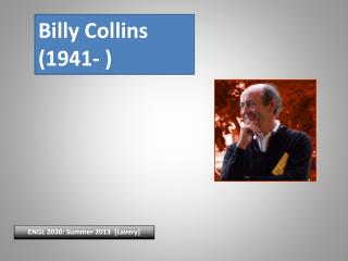 Billy Collins (1941- )