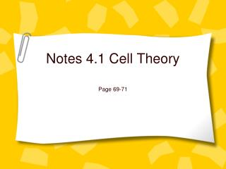 Notes 4.1 Cell Theory
