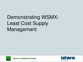 Demonstrating WSMX: Least Cost Supply Management