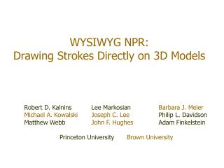 WYSIWYG NPR: Drawing Strokes Directly on 3D Models