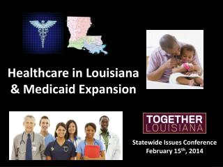 Healthcare in Louisiana  & Medicaid Expansion