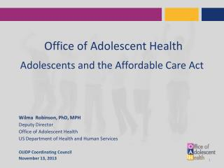 Office of Adolescent Health  Adolescents and the Affordable Care Act
