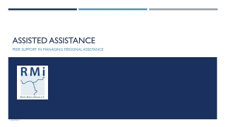 Assisted assistance