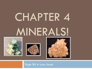 Chapter 4 Minerals!