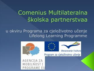 Comenius Multilateralna školska partnerstvaa