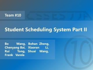 Student Scheduling System Part II