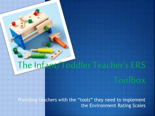 The Infant/Toddler Teacher's ERS Toolbox
