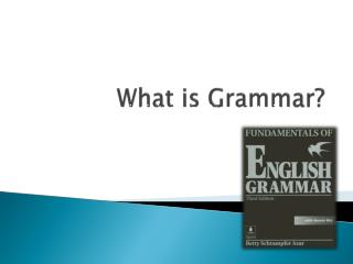 What is Grammar?