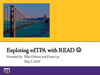 Exploring edTPA with READ  