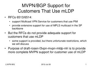 MVPN/BGP Support for Customers That Use  mLDP