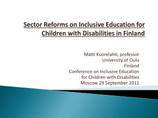 Sector Reforms on Inclusive Education for Children with Disabilities in Finland
